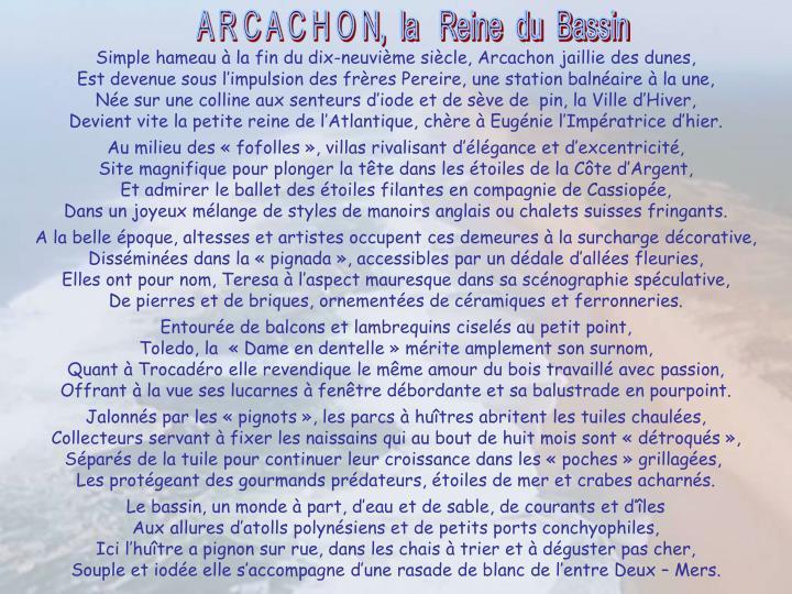 Simple hameau à la fin du dix-neuvième siècle, Arcachon jaillie des dunes,