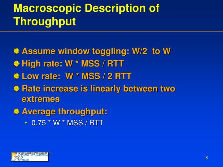 Macroscopic Description of Throughput