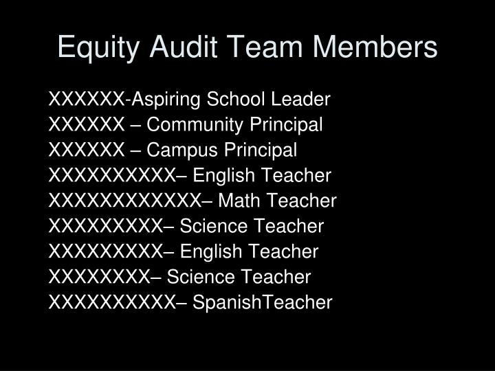 Equity Audit Team Members