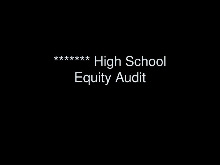 High school equity audit