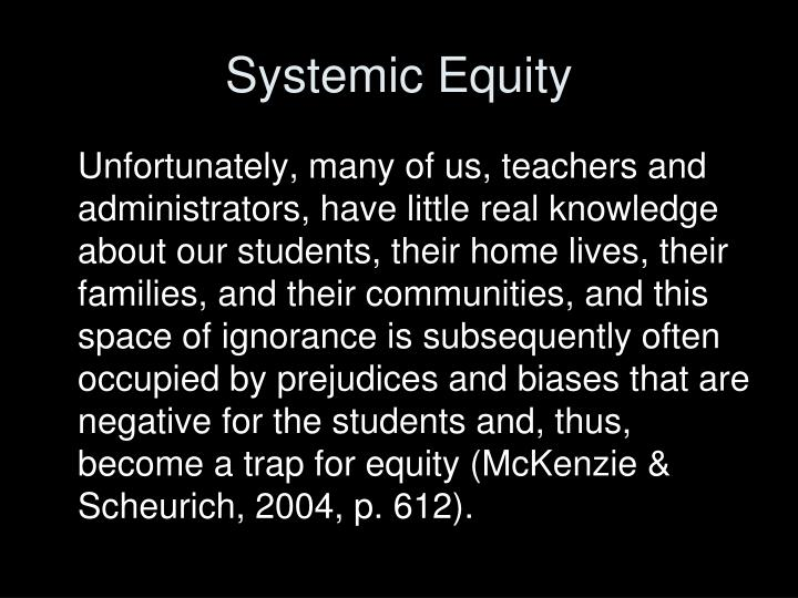 Systemic equity1