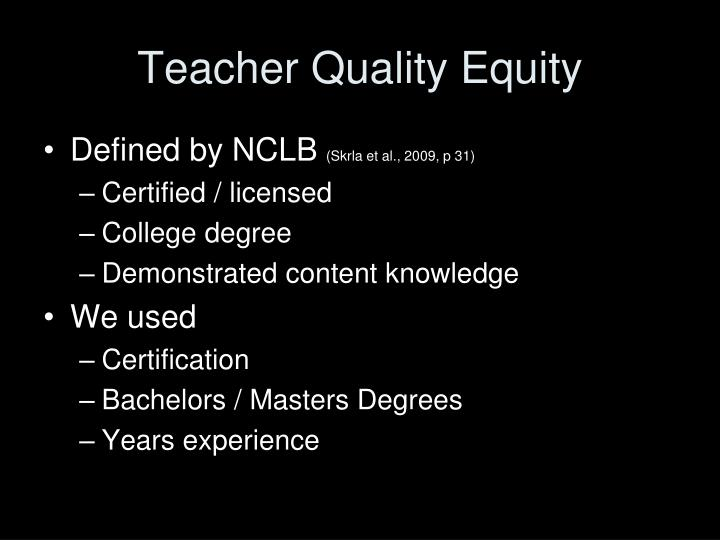 Teacher Quality Equity