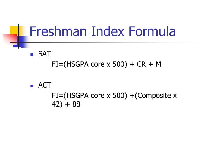 Freshman Index Formula