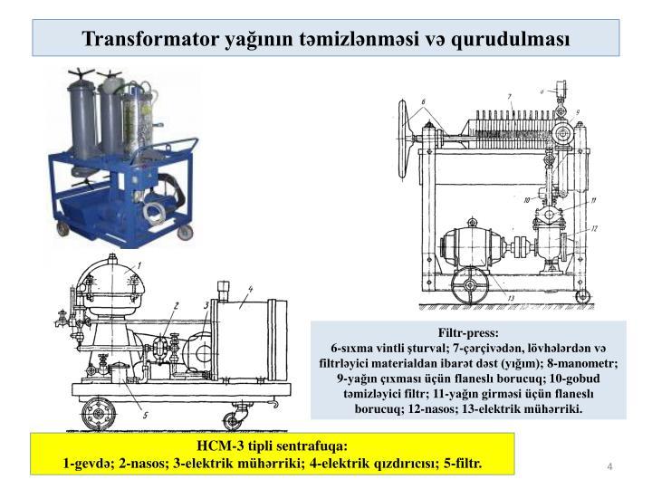 Transformator yağının təmizlənməsi və qurudulması
