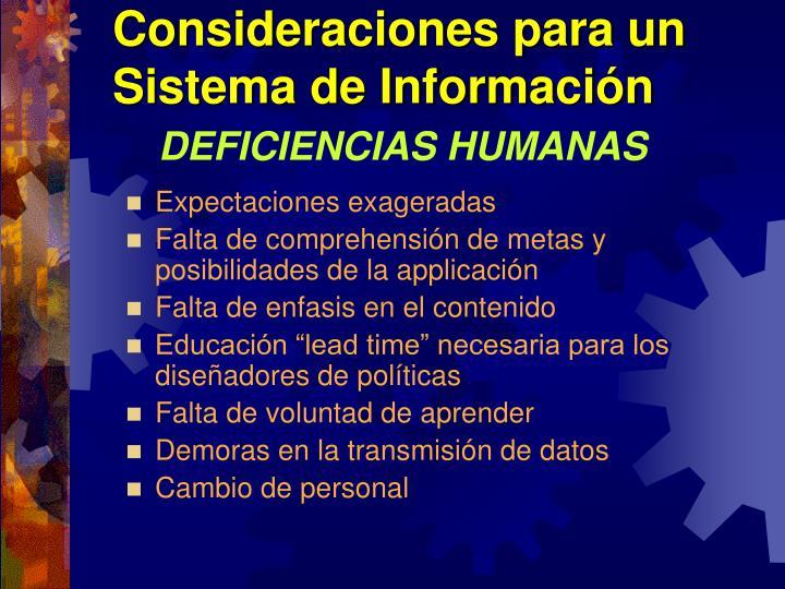 Consideraciones para un Sistema de Información