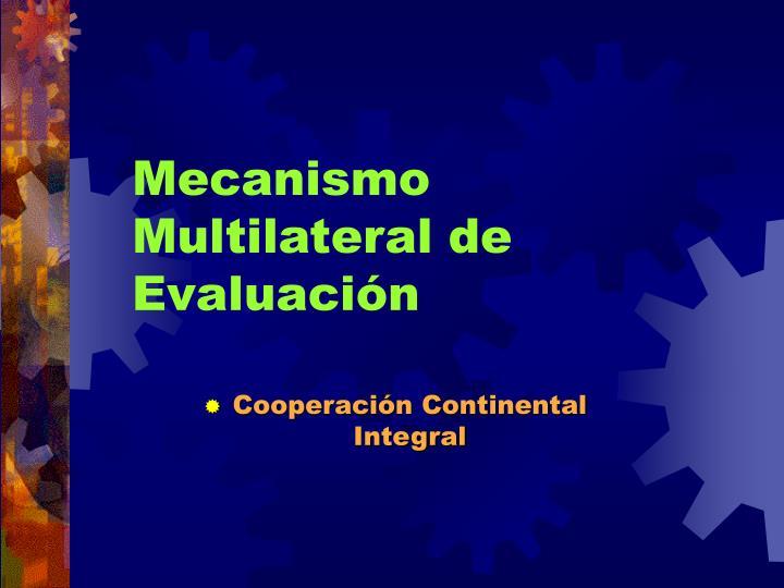 Mecanismo Multilateral de Evaluaci