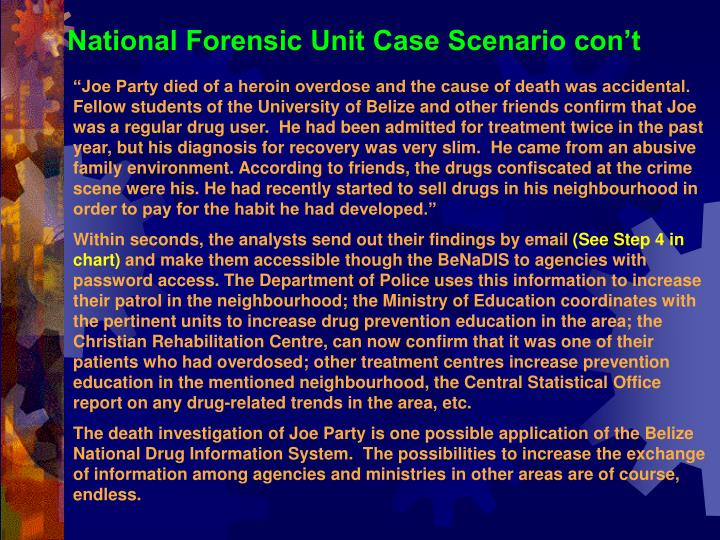 National Forensic Unit Case Scenario con't