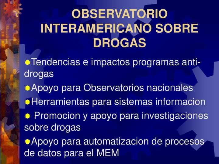 OBSERVATORIO INTERAMERICANO SOBRE DROGAS
