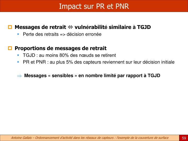 Impact sur PR et PNR