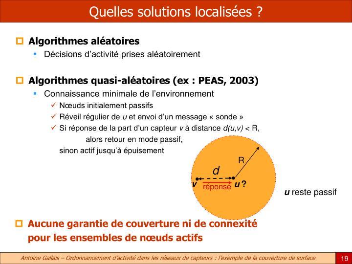 Quelles solutions localisées ?