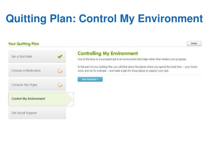 Quitting Plan: Control My Environment