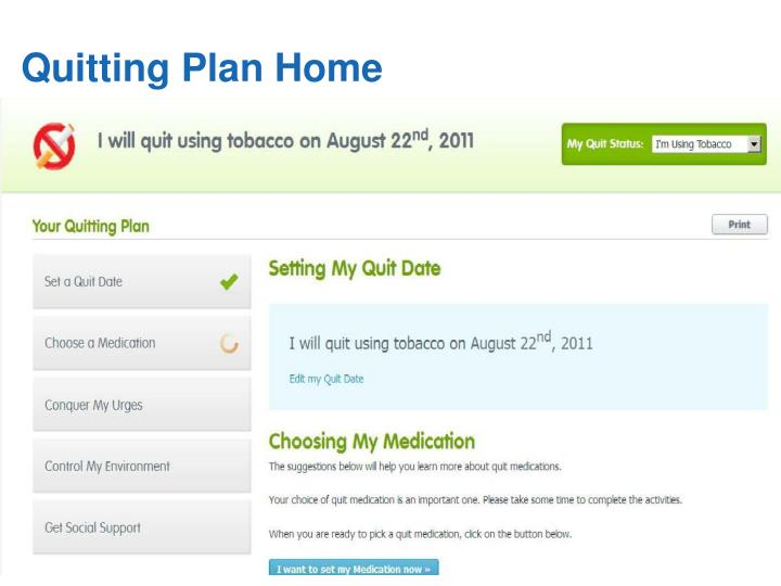 Quitting Plan Home