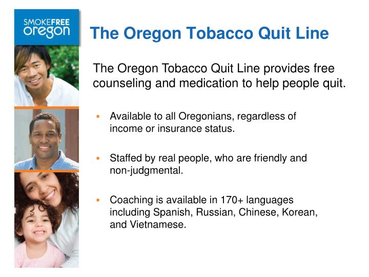 The Oregon Tobacco Quit Line