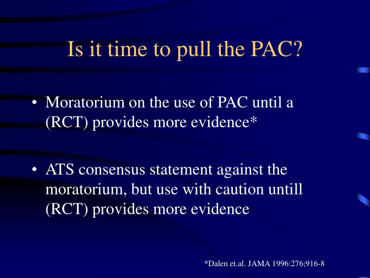 Is it time to pull the PAC?