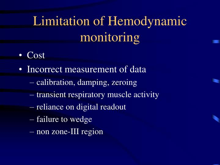 Limitation of Hemodynamic monitoring