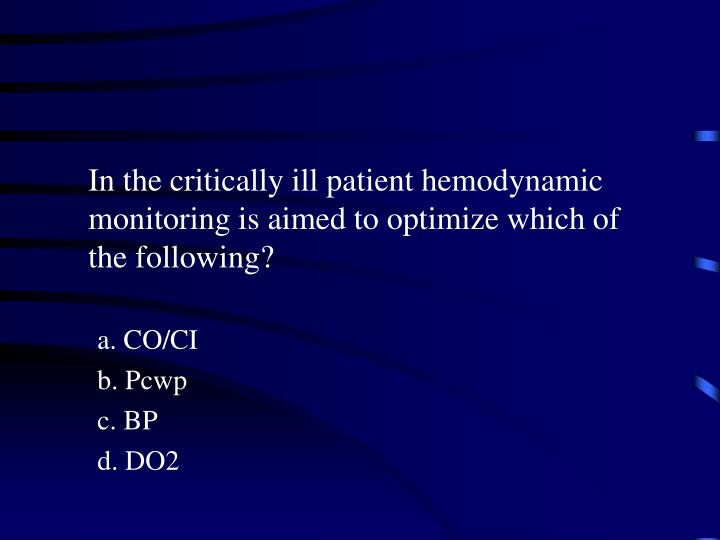 In the critically ill patient hemodynamic monitoring is aimed to optimize which of the following?