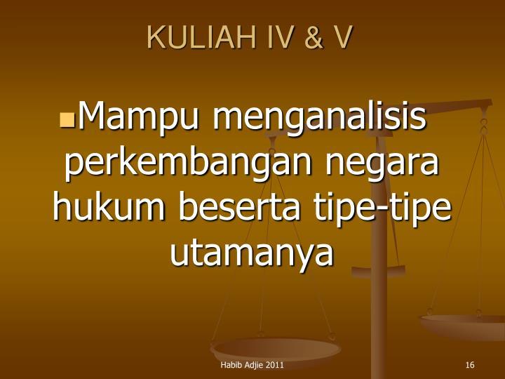 KULIAH IV & V