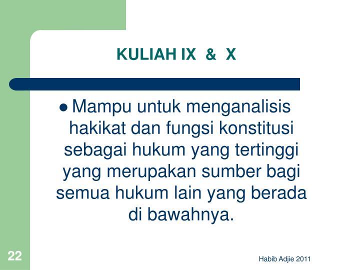 KULIAH IX  &  X