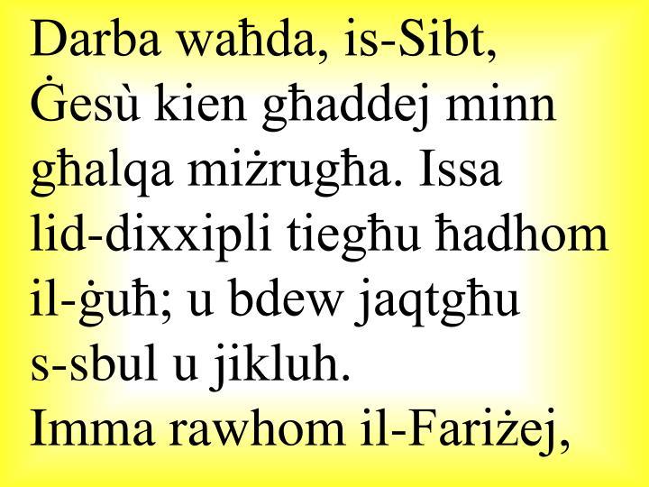 Darba waħda, is-