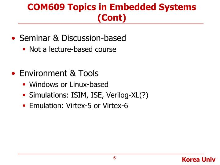 COM609 Topics in Embedded Systems (Cont)