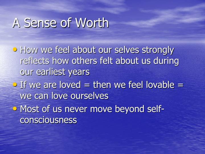 A Sense of Worth