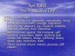 ayn rand the productive life