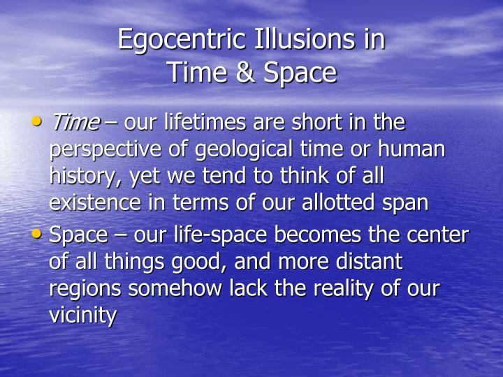 Egocentric Illusions in