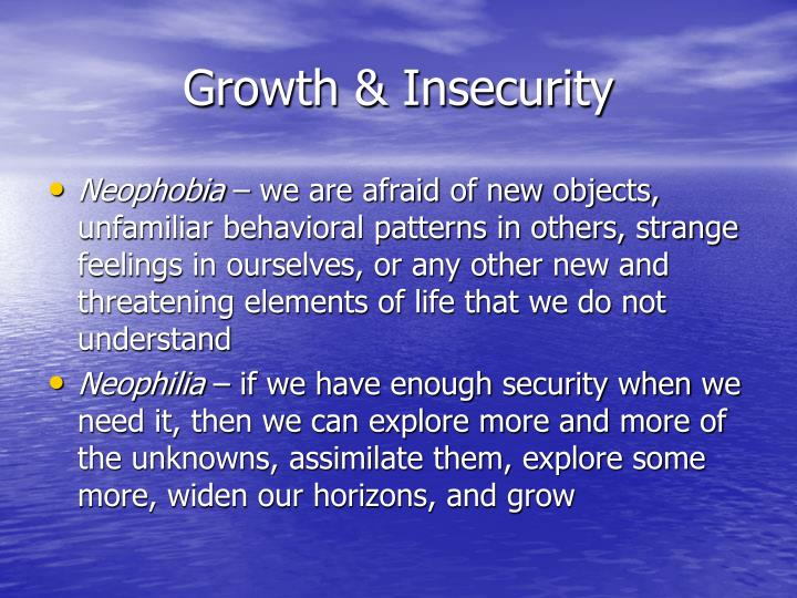 Growth & Insecurity
