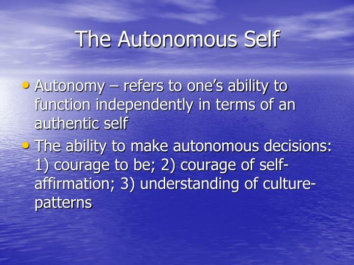 The Autonomous Self