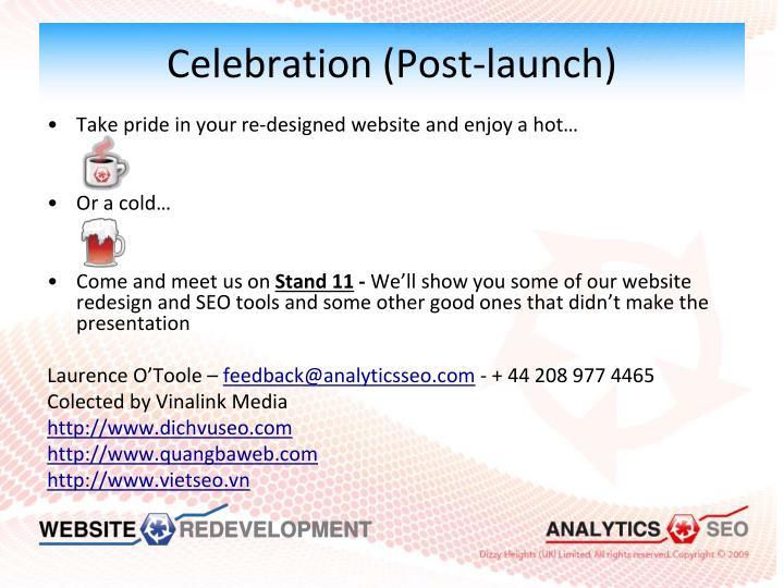 Celebration (Post-launch)