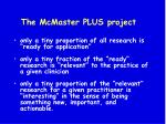 the mcmaster plus project