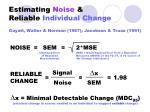 estimating noise reliable individual change