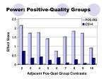 power positive quality groups