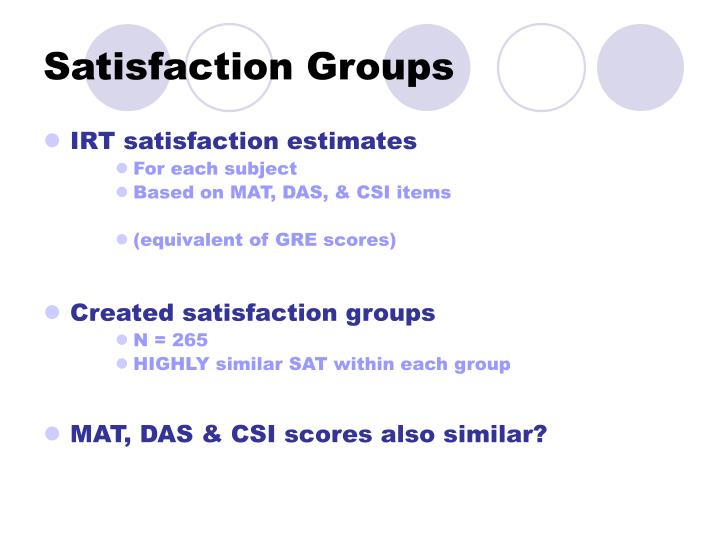 Satisfaction Groups