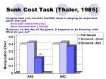 sunk cost task thaler 1985