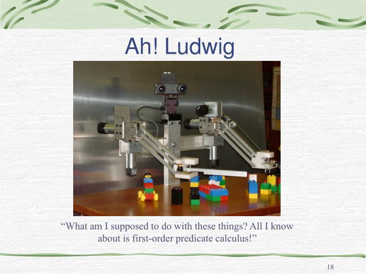 Ah! Ludwig