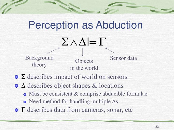 Perception as Abduction