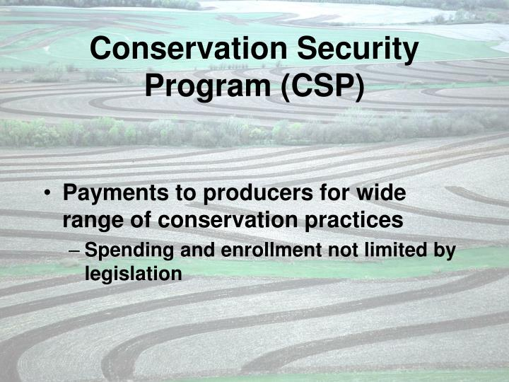 Conservation Security Program (CSP)