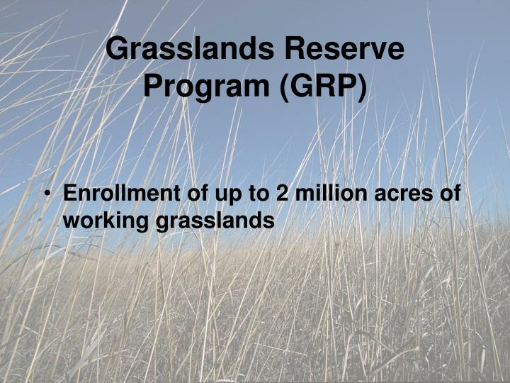 Grasslands Reserve Program (GRP)