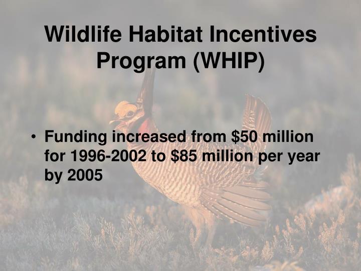 Wildlife Habitat Incentives Program (WHIP)
