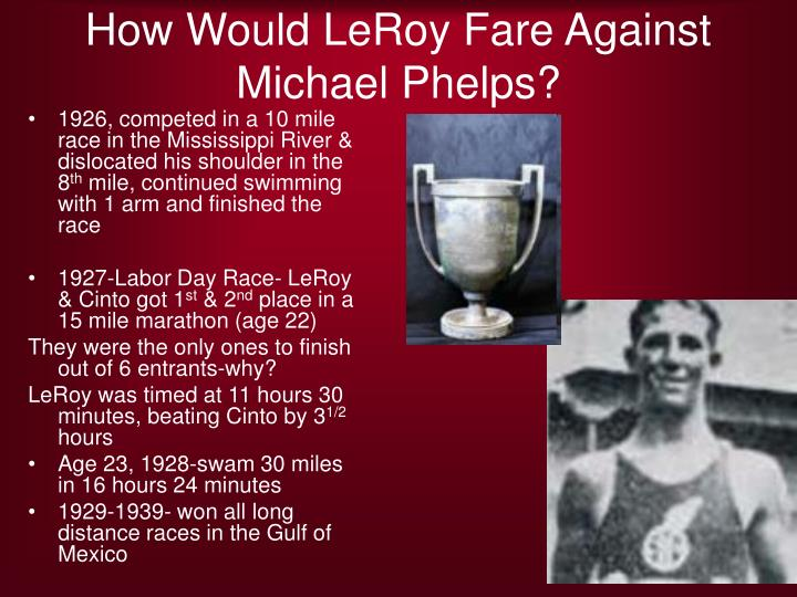 How Would LeRoy Fare Against Michael Phelps?