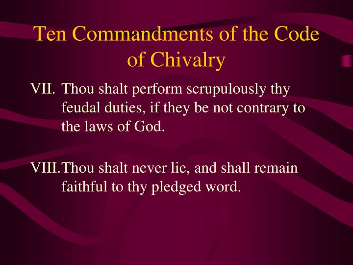 Ten Commandments of the Code of Chivalry