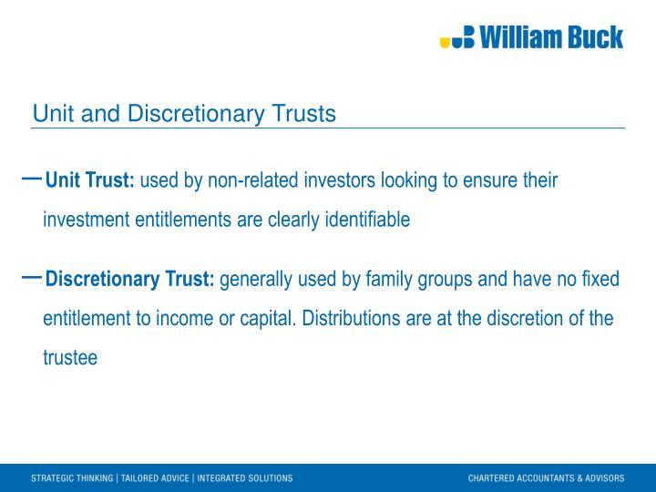 Unit and Discretionary Trusts