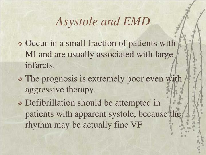Asystole and EMD