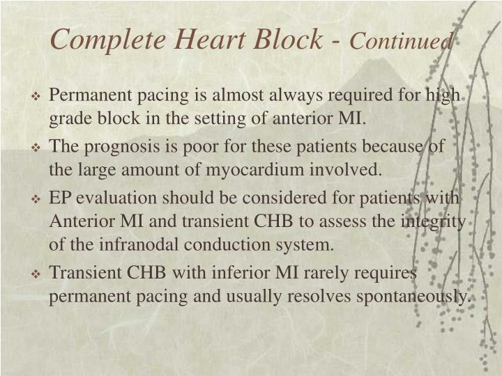 Complete Heart Block -