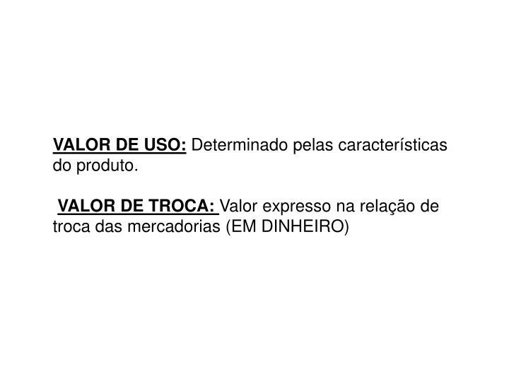 VALOR DE USO: