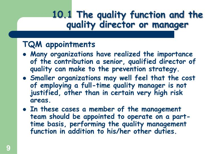 10.1 The quality function and the quality director or manager