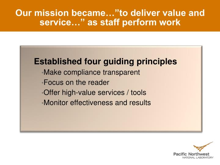"Our mission became…""to deliver value and service…"" as staff perform work"