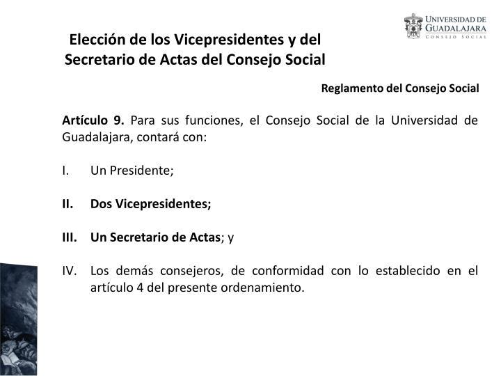Elección de los Vicepresidentes y del Secretario de Actas del Consejo Social