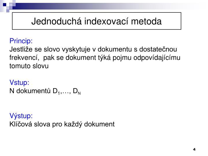 Jednoduchá indexovací metoda